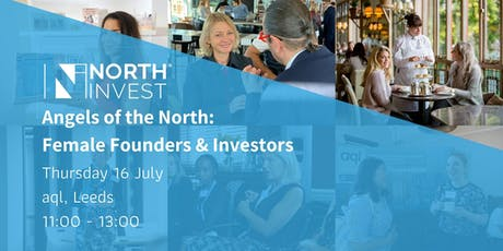 Angels of the North: Female Founders & Investors tickets