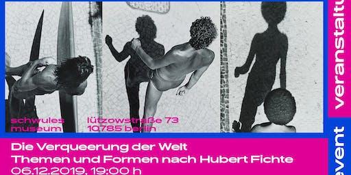 Die Verqueerung der Welt: Themen und Formen nach Hubert Fichte