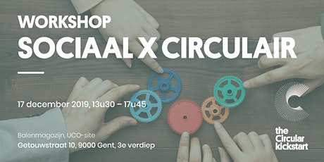 Sociaal X Circulair: Workshop tickets