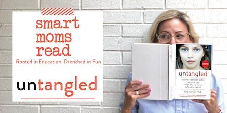 Smart Mom's Read Book Club: Untangled tickets