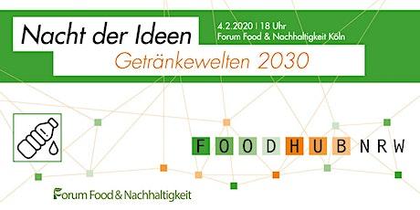 Nacht der Ideen - Getränkewelten 2030 Tickets
