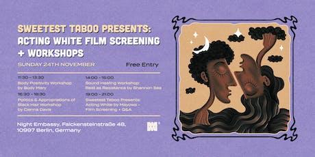 Sweetest Taboo present: Body Positivity Workshop Tickets