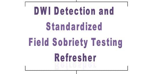DWI Detection and Standardized Field Sobriety Testing (SFST) Refresher, Muskogee, OK