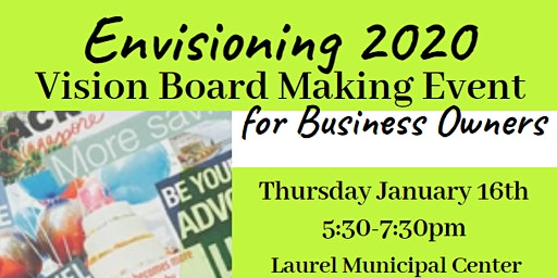 Envisioning 2020: Vision Board Making Event for Business Owners