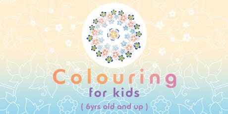 Colouring for kids (6yrs old and up) tickets