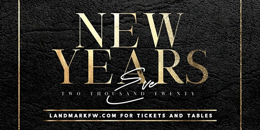 Landmark New Years Eve - Fort Worth