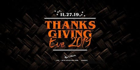 Up & Down Thanksgiving Eve Party | NEW YORK CITY  tickets