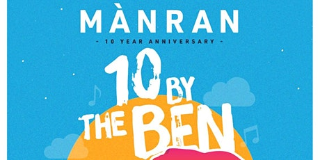MÀNRAN: 10 BY THE BEN tickets