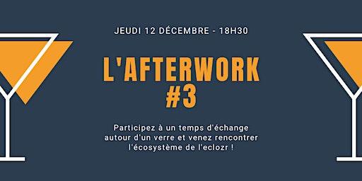 L'afterwork #3 à l'eclozr