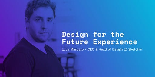 Design for the future experience