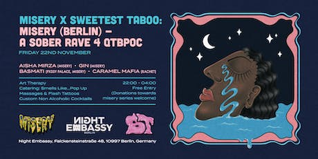 MISERY x Sweetest Taboo: MISERY (Berlin) - a sober rave 4 qtibpoc Tickets