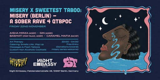 MISERY x Sweetest Taboo: MISERY (Berlin) - a sober rave 4 qtibpoc