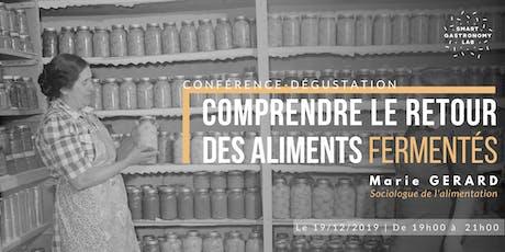[Conférence-dégustation] Comprendre le retour des aliments fermentés billets