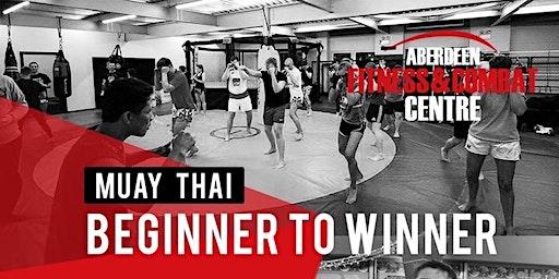 Aberdeen Combat Centre 10 Week Muay Thai Beginner To Winner Programme