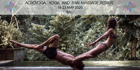 Acroyoga, Yoga, Thai Massage Retreat in Bali tickets