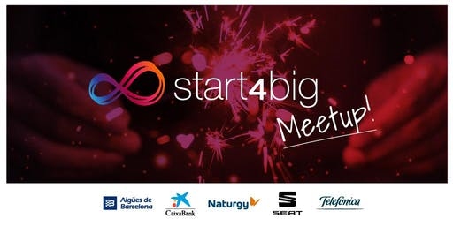 Start4big Meetup Madrid