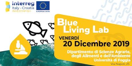 Blue Living Lab biglietti