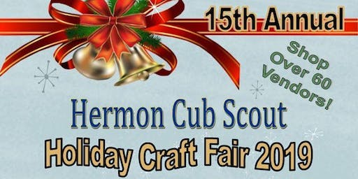 Hermon Cub Scout Pack 25 15th Annual Holiday Craft Fair