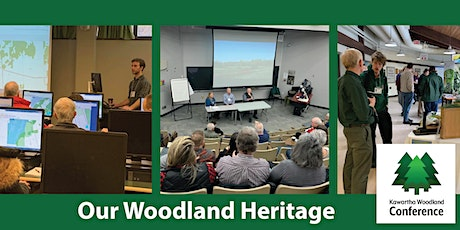 27th Annual Kawartha Woodland Conference - Our Woodland Heritage tickets
