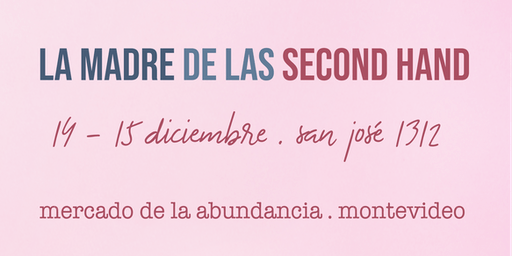 La Madre de las Second Hand - Montevideo