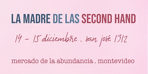La Madre de las Second Hand - Montevideo
