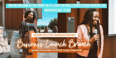 Freedom Collective Vancouver: Business Launch Networking Brunch tickets