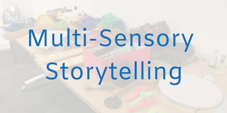 Training: Multi-Sensory Storytelling tickets