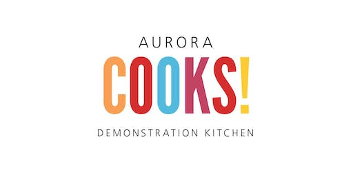 Sunday Supper at Aurora Cooks! 5:30 pm