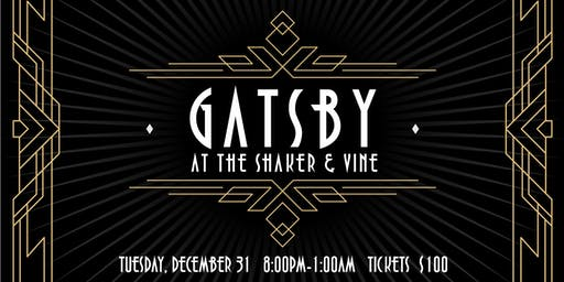 Gatsby At The Shaker & Vine