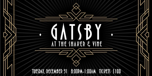 Gatsby At The Shaker & Vine