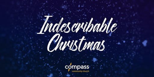 Indescribable Christmas | Orangeville Site