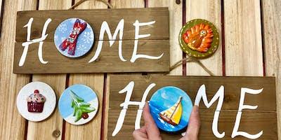 Sip'n'Paint Class Home Sign (BYOB)