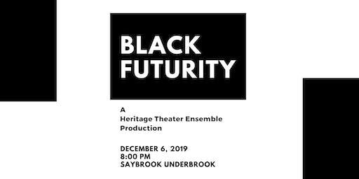 Black Futurity by Heritage Theater Ensemble