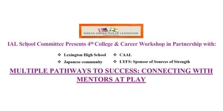 Multiple Pathways to Success: Connecting with Mentors at Play tickets