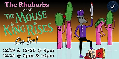 The Rhubarbs in The Mouse King Rises: On Ice! tickets