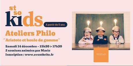 St So KIDS  / Ateliers Philo billets