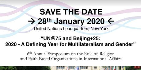6th Annual Symposium on the Role of Religion and Faith-Based Organizations in International Affairs tickets