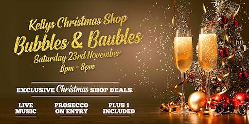 Kellys Christmas Shop Bubbles & Baubles Event