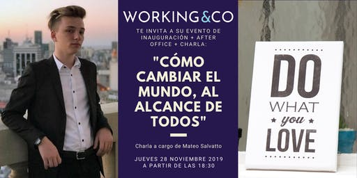 ¡Charla con Mateo Salvatto + Inauguración + After Office GRATIS!