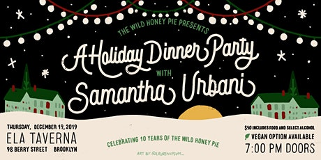 A Holiday Dinner Party with Samantha Urbani tickets