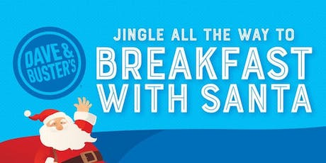 St. Louis Dave and Buster's Breakfast with Santa tickets