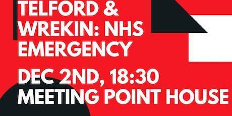 TELFORD & WREKIN: NHS EMERGENCY tickets