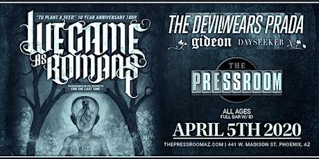 We Came As Romans, The Devil Wears Prada, Gideon, Dayseeker @ The Pressroom tickets