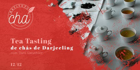 Workshop Tea Tasting - Darjeeling - Curitiba ingressos