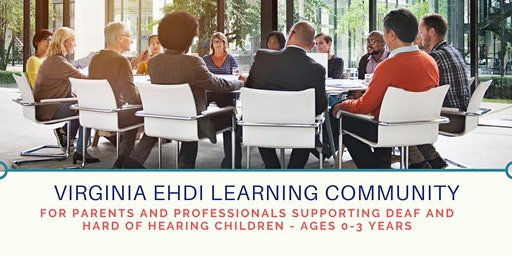 Hampton Roads Virginia EHDI Learning Community - January Meeting