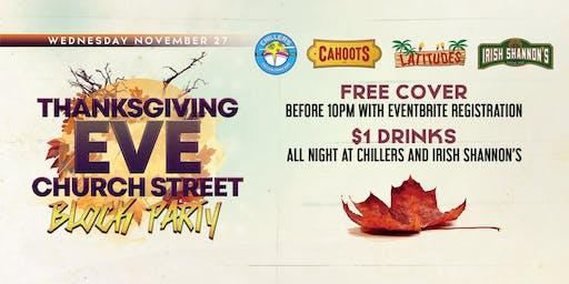 Thanksgiving Eve Church Street Block Party | $1 Drinks All Night