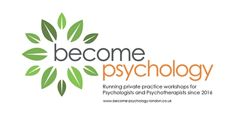How to run a successful private practice: all you need to know. London workshop.  tickets