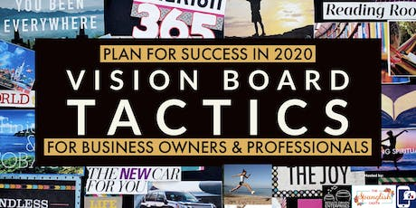 Vision Board Tactics for Business Growth tickets
