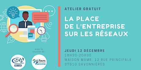 """Atelier """"La place de l'entreprise sur les réseaux"""" billets"""