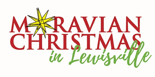 Moravian Christmas in Lewisville